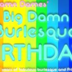 Big Damn Burlesque Birthday