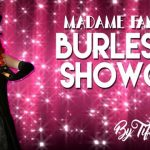 Madame Fantasticks Burlesque Boot Camp - Spring 2018 By Tifa Tittlywinks