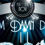 Dem Damn Dudes II: An All Male Burlesque Revue