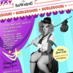 Dem Damn Dames Burlesque Present... Cirque du So Weird!